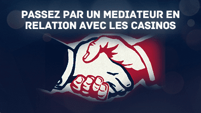 mediateur casinos